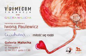 """Spotkanie z Iwoną Paulewicz, """"Cicho… miłość się rodzi"""""""
