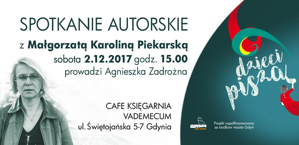 Małgorzata Karolina Piekarska – spotkanie autorskie