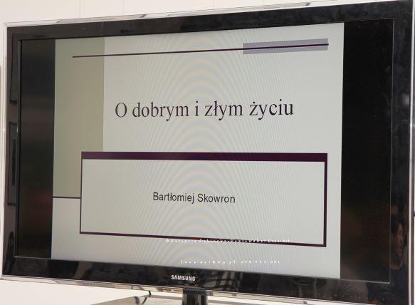 Spotkanie z dr Bartłomiejem Skowronem – O dobrym i złym życiu