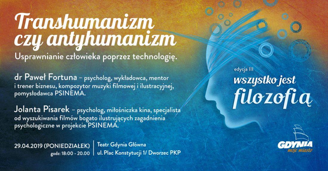 Transhumanizm czy antyhumanizm- spotkanie filozoficzne