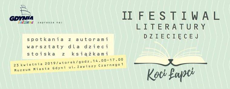 """II Festiwal Literatury Dziecięcej """"Koci Łapci"""""""