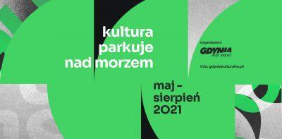 Kultura parkuje nad morzem – sierpień 2021